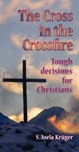 The Cross in the Crossfire by Joela Krüger