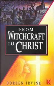 From Witchcraft to Christ