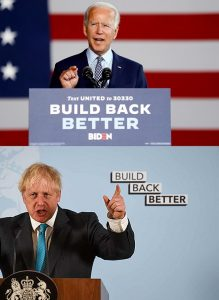 The slogan 'Build Back Better' is currently everywhere